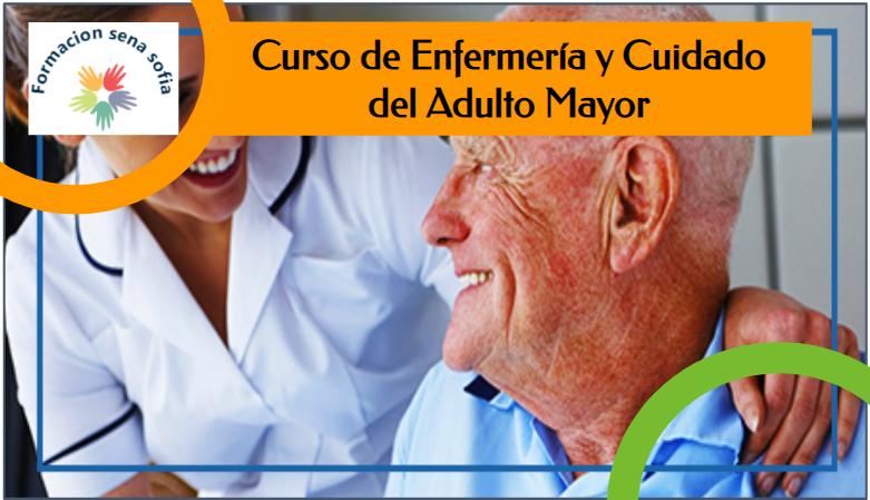 enfermería y cuidado del adulto mayor
