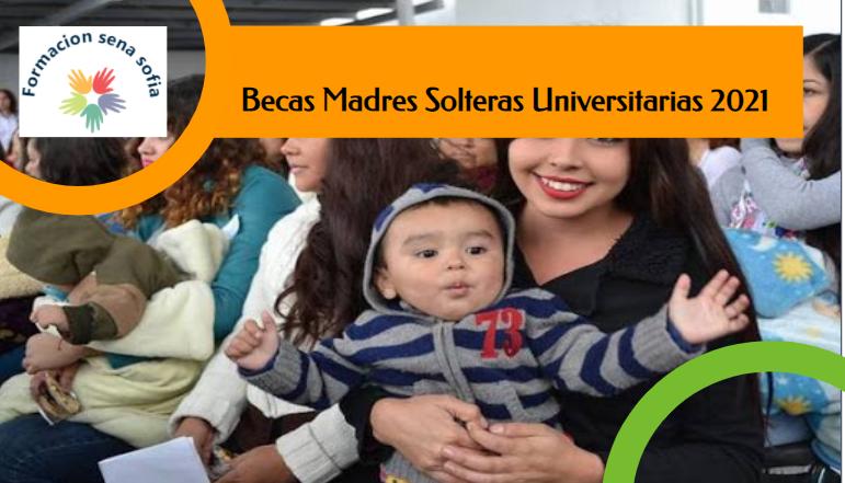 Becas Madres Solteras Universitarias