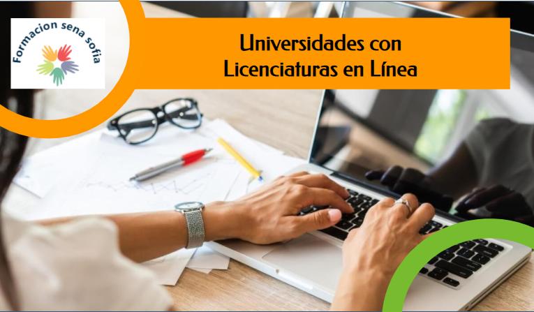 Universidades con Licenciaturas En Línea