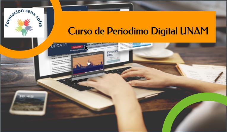 Curso De Periodismo Digital Y Fakenews UNAM